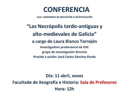 Seminario de Iniciación á investigación:  Las Necrópolis tardo‐antiguas y alto‐medievales de Galicia