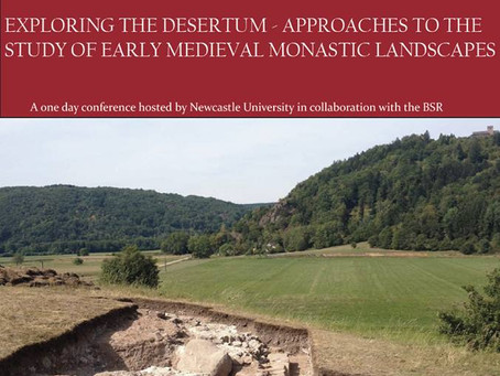 Coloquio Exploring the Desertum – Approaches to the Study of Early Medieval Monastic Landscapes (Rom