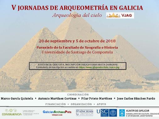 V Jornadas de Arqueometría en Galicia. Arqueología del cielo (Compostela, 28 septiembre y 5 octubre