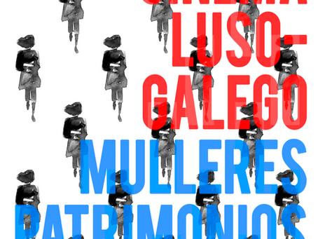 Ciclo cinema luso-galego (Braga, 3+10+17 maio 2018)