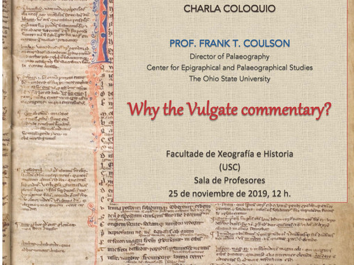 Charla de Frank T. Coulson, Why the Vulgate commentary? (Santiago de Compostela, 25 noviembre)