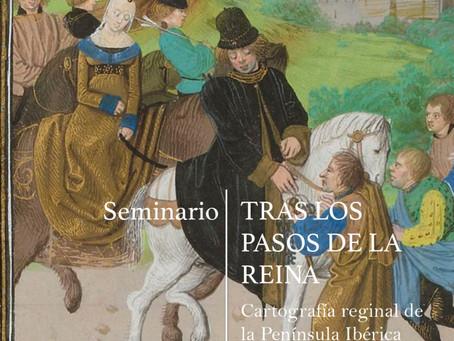 """Seminario """"Tras los pasos de la reina"""""""