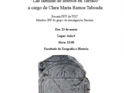 Seminario de Iniciación á Investigación: Familias de libertos en Tarraco (Santiago de Compostela, 23