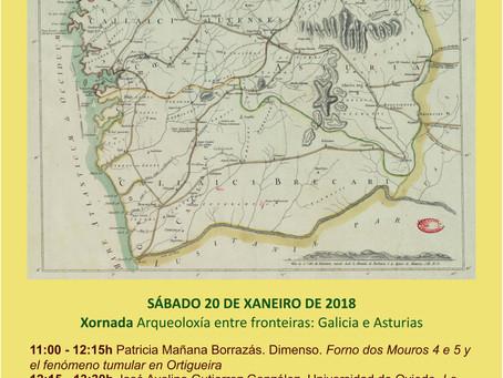 Ortigueira Arqueolóxica 2017: Arqueoloxía entre fronteiras: Galicia e Asturias (20 xaneiro 2018)