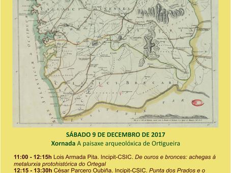 Ortigueira Arqueolóxica 2017: A paisaxe arquelóxica de Ortigueira (9 decembro)