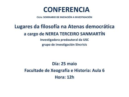 Seminario de Iniciación á Investigación: Lugares da filosofía na Atenas democrática (Santiago de Com
