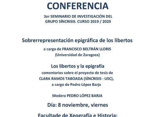 3er Seminario de Investigación do grupo Síncrisis: Sobrerrepresentación epigráfica de los libertos (