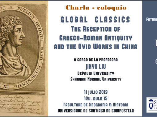 Global classics: the reception of Graeco-Roman Antiquity and the Ovid works in China (Compostela, 11