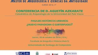 Conferencia de Agustín Azkarate en Xeografía e Historia (USC)