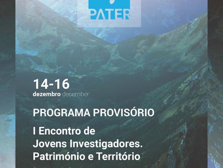 I Encontro de Jovens Investigadores. Património e Territorio (14-16 decembro, Braga)
