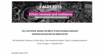 CALL FOR PAPERS. Session The Impact of War on Urban Landscape: 14th International Conference on Urba