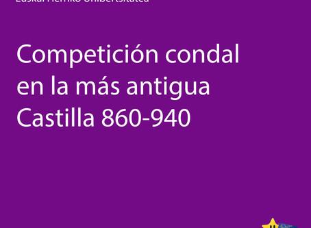 Competición condal en la más antigua Castilla 860-940 (Compostela, 29 outubro 2019)