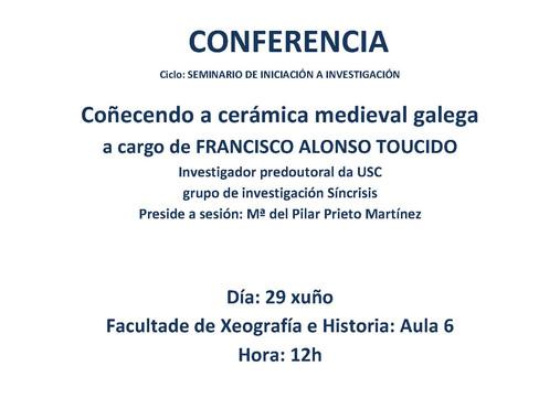 Seminario de Iniciación á Investigación: Coñecendo a cerámica medieval galega (Santiago de Compostel