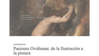 Conferencia, Pasiones Ovidianas: de la Ilustración a la pintura