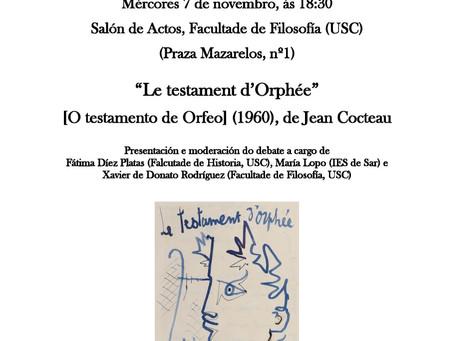 Ciclo cinema filosófico: O testamento de Orfeo, de Jean Cocteau (Santiago de Compostela, 7 novembro)