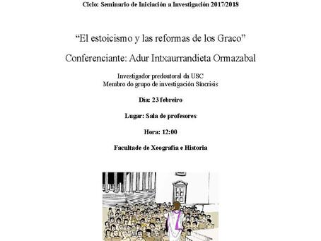Seminario de Iniciación á Investigación: El estoicismo y las reformas de los Graco (23 febreiro, San