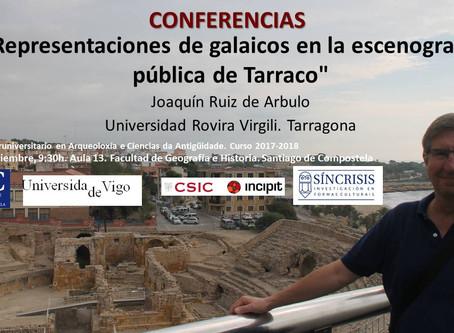 Conferencia de Joaquin Ruiz de Arbulo: Escenificaciones de galaicos en la escenografía pública de Ta