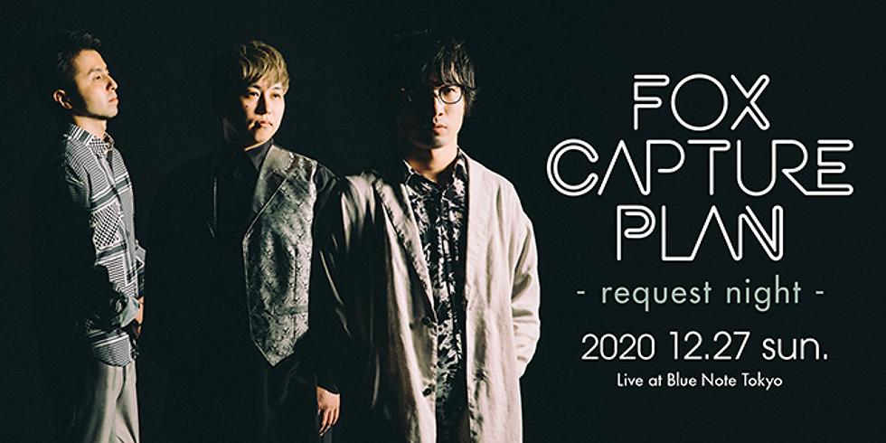 fox capture plan - request night - (1st)