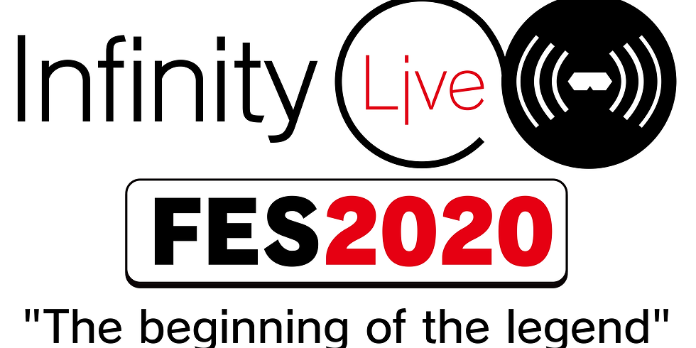 """InfinityLiveFES2020 """"The beginning of the legend"""""""