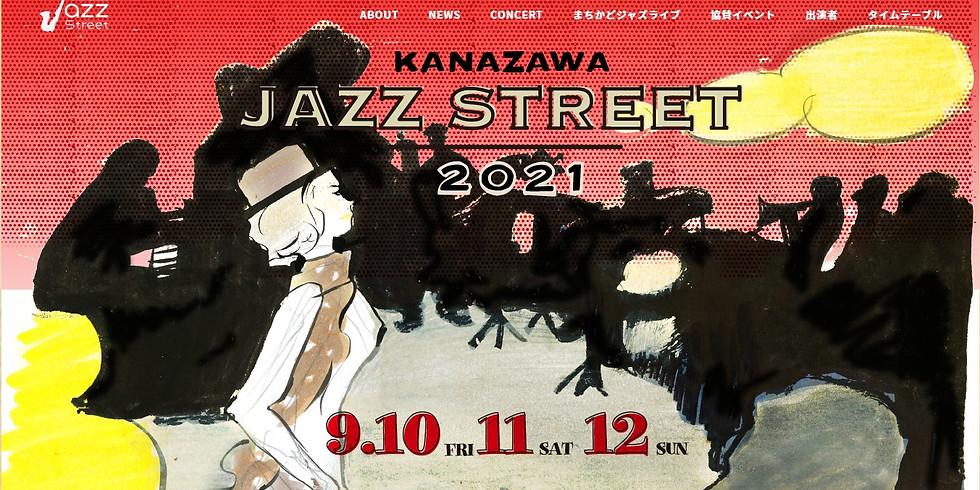 KANAZAWA JAZZ STREET 2021『JAZZ Plus 2』