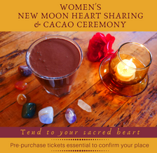 Women's New Moon Heart Sharing & Cacao Ceremony