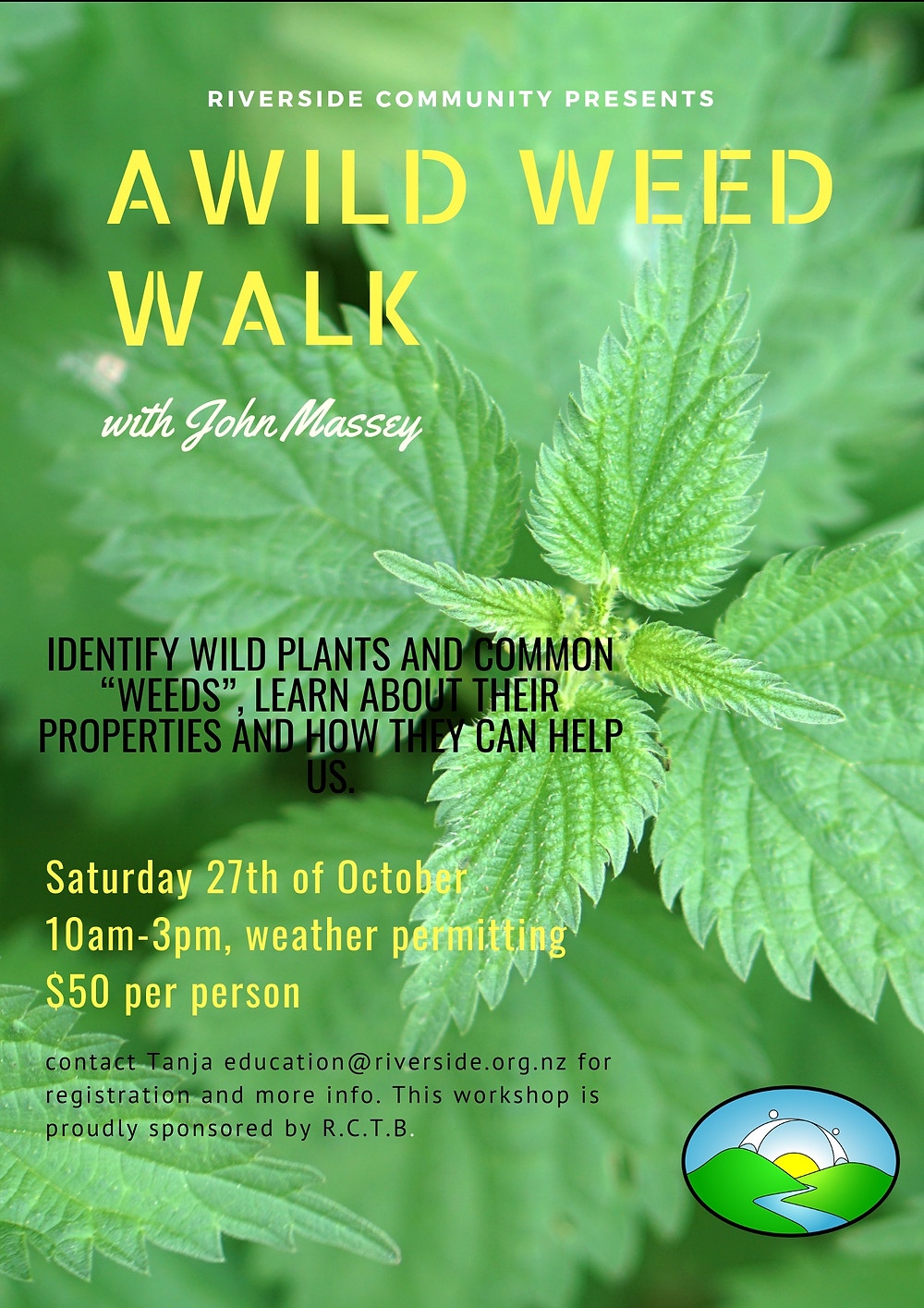 Wild Weed Walk At Riverside Poster