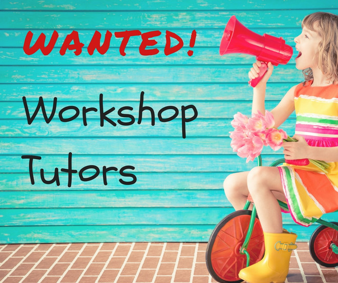 Wanted: Workshop Tutors!