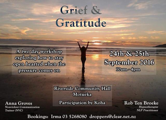 'Grief & Gratitude' 2 Day Workshop