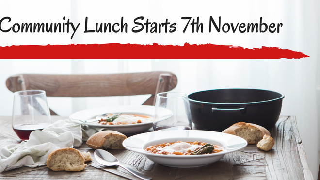 Community Lunch Starts 7th November