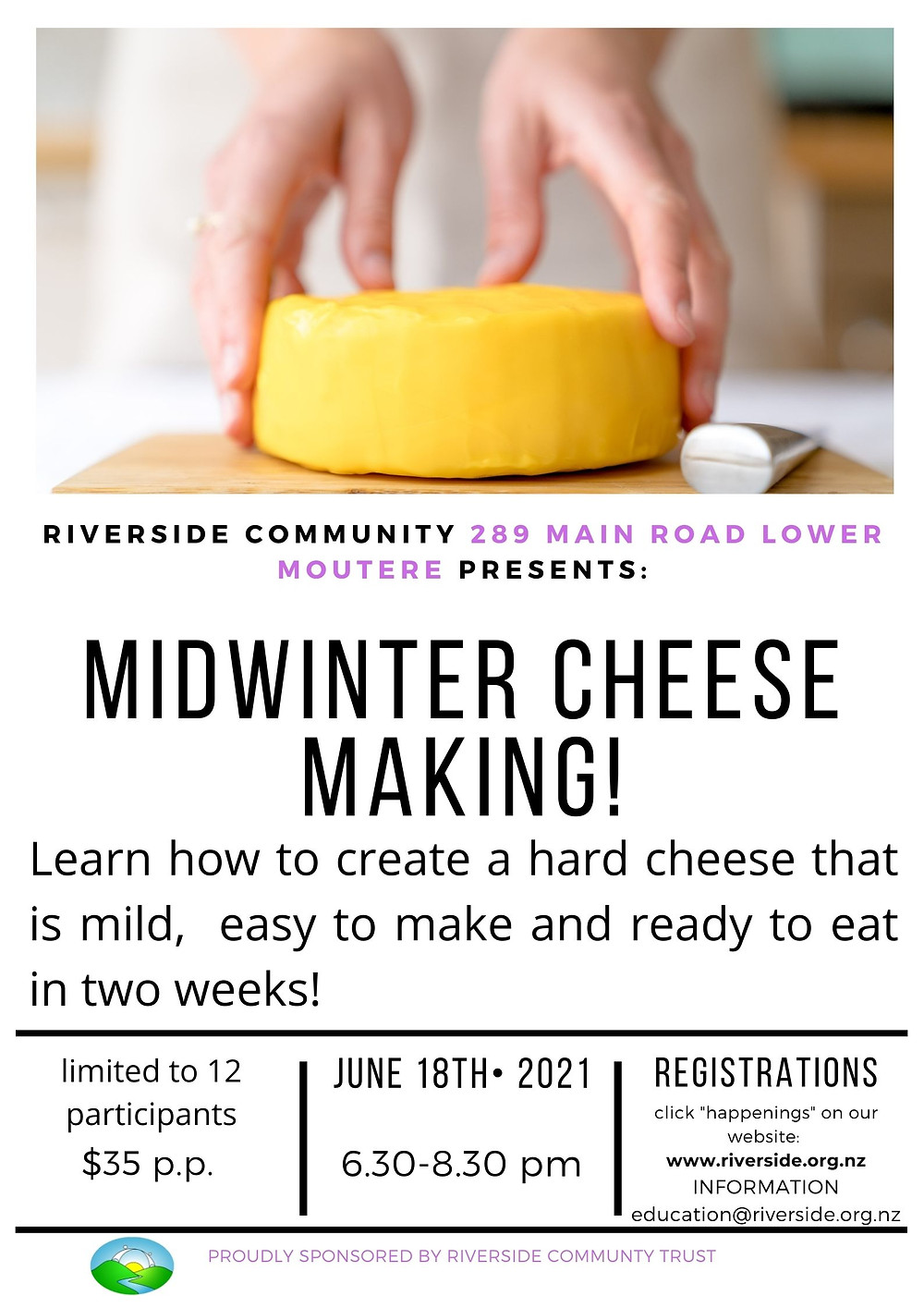 Cheese Making at Riverside - June 2021