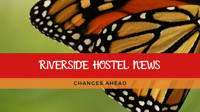 Riverside Hostel is Starting New Chapter
