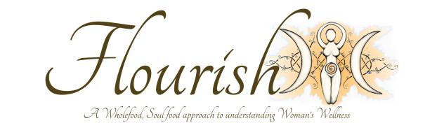 Flourish! A Wholefood, Soul food approach to understand women's wellness