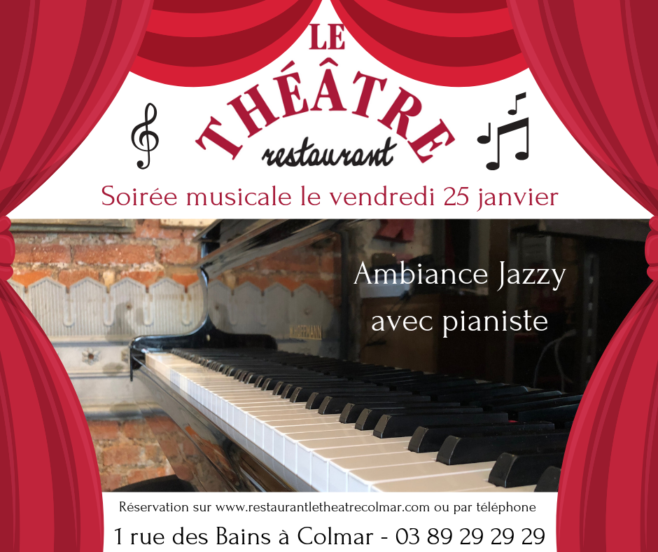 Soirée musicale au Restaurant Le Théâtre. Ambiance jazz