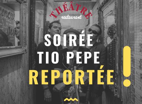 SOIRÉE TIO PEPE REPORTÉE