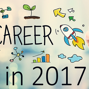 17 In 2017. Actions & Behaviors To Help You Own Your Career in 2017.