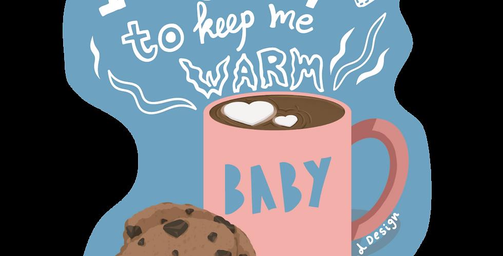 Warm Coffee Die Cut Sticker