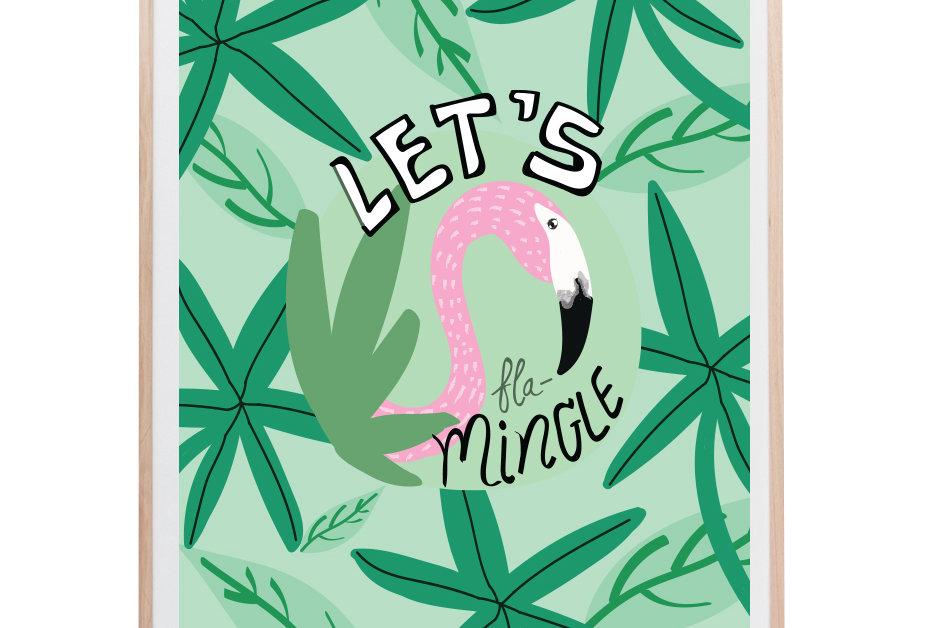 Let's fla-Mingle Art Print