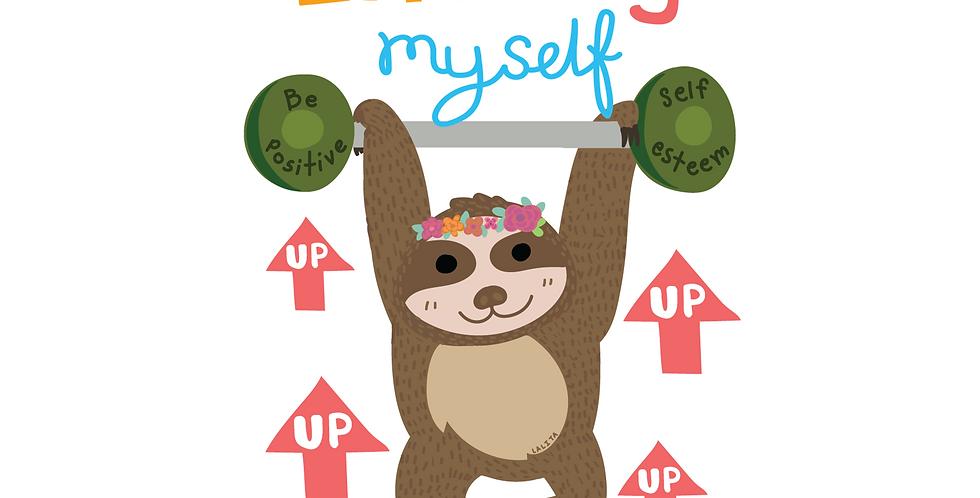 I'm Lifting Myself Up Die Cut Sticker