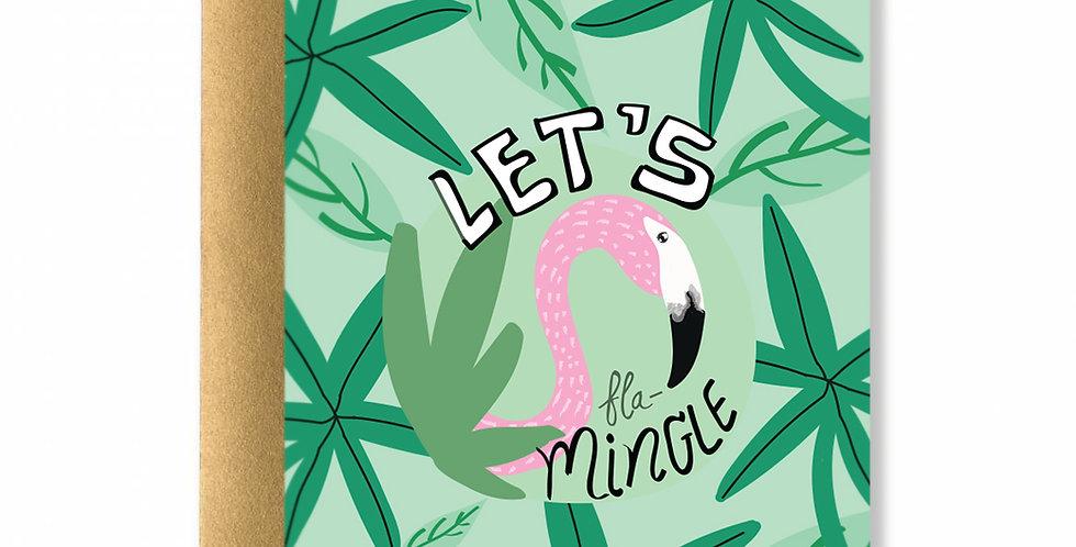 Let's fla-Mingle Card