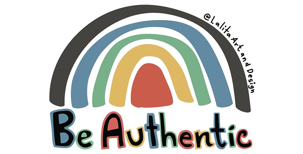 Be Authentic Die Cut Sticker