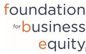 Foundation for Business Equity