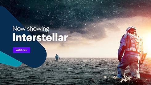 Title card: Now showing Interstellar