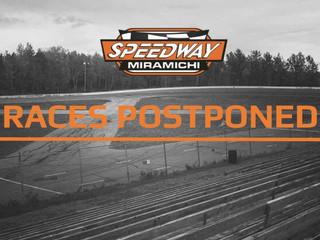 Speedway Miramichi Announces Indefinite Postponement of August 11th Event