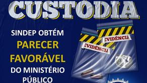 CADEIA DE CUSTÓDIA: SINDEP/MG OBTÉM PARECER FAVORÁVEL DO MINISTÉRIO PÚBLICO
