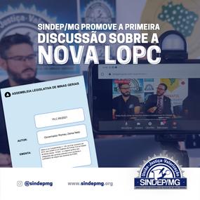 SINDEP/MG PROMOVEU A PRIMEIRA DISCUSSÃO SOBRE A NOVA LOPC