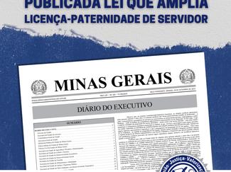 PUBLICADA LEI QUE AMPLIA LICENÇA-PATERNIDADE DE SERVIDOR