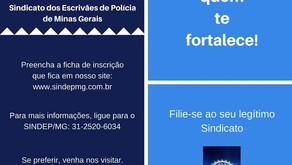 SINDEP/MG: LEGÍTIMA REPRESENTANTE DOS ESCRIVÃES DE POLÍCIA DE MINAS GERAIS