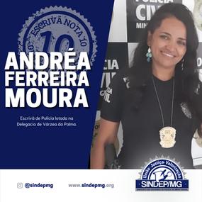 Escrivã Nota 10: Andréa Ferreira Moura