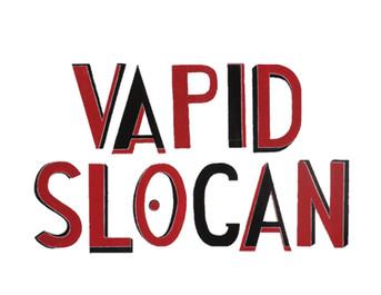 Vapid Slogan, 2017