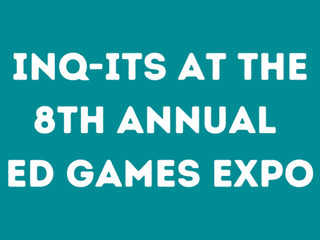 Inq-ITS at the 8th Annual ED Games Expo!